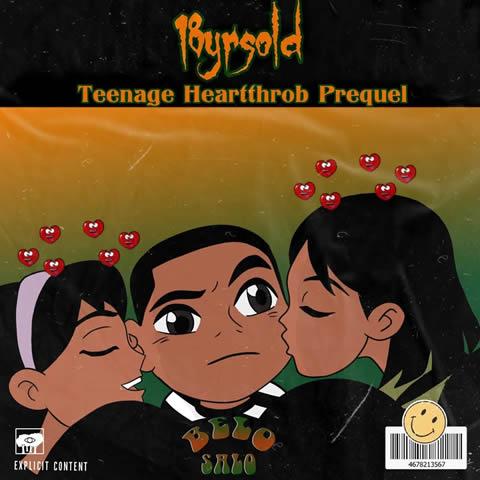 BELO$ALO 18yrsold Teenage Hearttrob Prequel EP